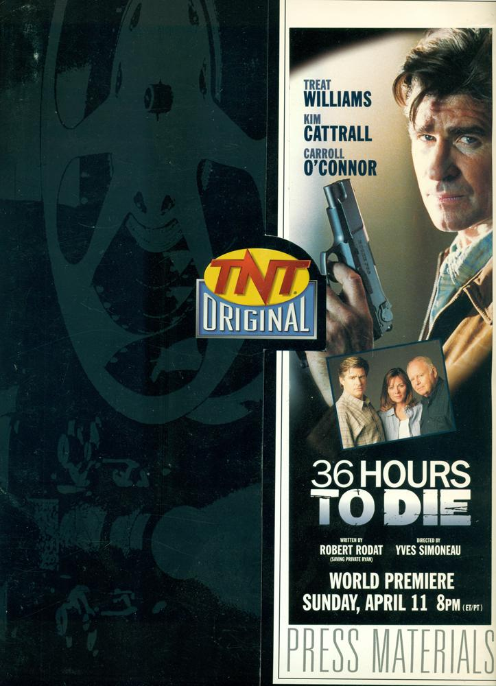 36 HOURS TO DIE : TNT ORIGINAL : Press Kit