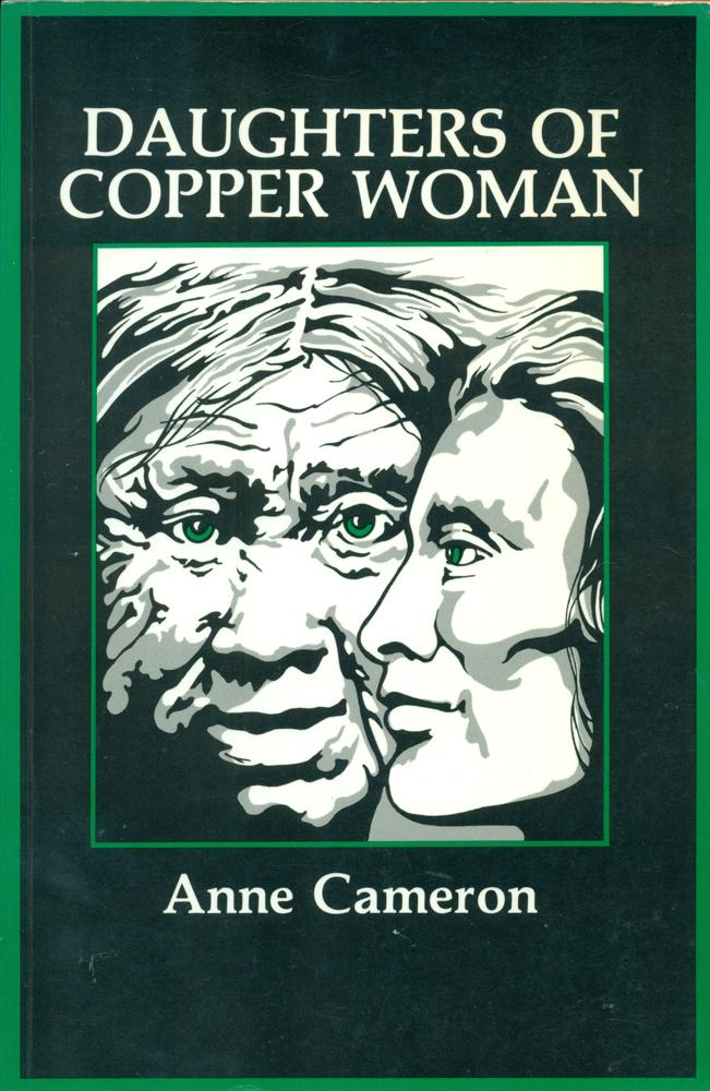 DAUGHTERS OF COPPER WOMAN: Cameron, Anne