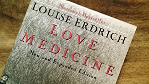 LOVE MEDICINE : New and Expanded Edition: Erdrich, Louise