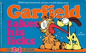 GARFIELD TAKES HIS LICKS : His 24th Book