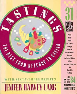 TASTINGS : The Best from Ketchup to: Lang, Jennifer Harvey