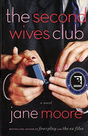 THE SECOND WIVES CLUB : A Novel [Advance Reading Copy]