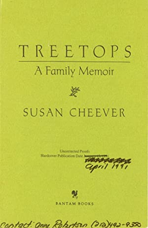 TREETOPS : A Family Memoir [Uncorrected Proof]