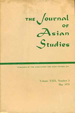 JOURNAL OF ASIAN STUDIES (JAS) : May 1970 : Volume XXIX (29), No. 3