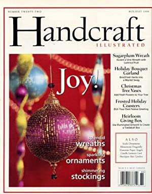 HANDCRAFT ILLUSTRATED : Holiday 1998 (Volume #22)