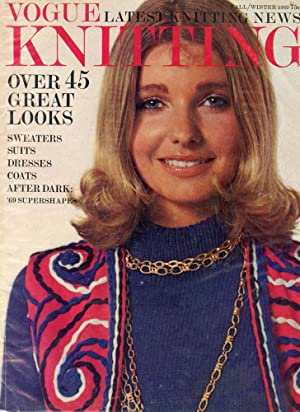 VOGUE KNITTING : Fall/Winter 1969 : OVER 45 GREAT LOOKS