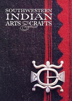 SOUTHWESTERN INDIAN ARTS & CRAFTS : 1982: Bahti, Tom; (Revised