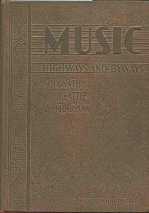 MUSIC HIGHWAYS AND BYWAYS (The Music Hour Series)