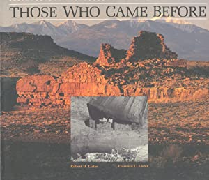 THOSE WHO CAME BEFORE : Those Who Came Before: Southwestern Archeology in the National Park System ...