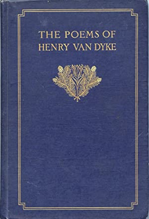 THE STORY OF THE POEMS OF HENRY: Van Dyke, Henry