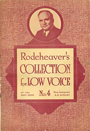 RODEHEAVER'S COLLECTION FOR LOW VOICE : No: Rodeheaver Hall-Mack Editorial