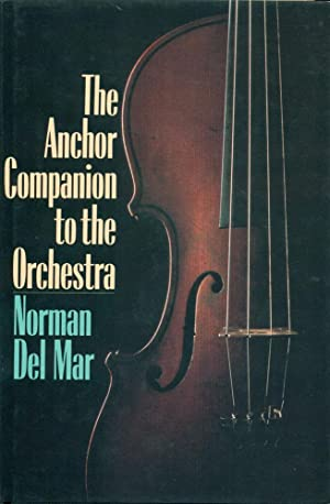 THE ANCHOR COMPANION TO THE ORCHESTRA