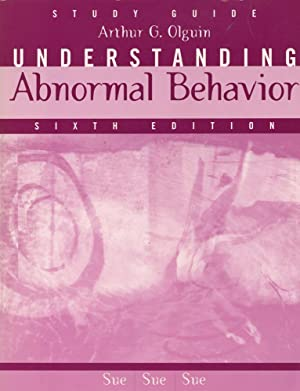 UNDERSTANDING ABNORMAL BEHAVIOR : STUDY GUIDE : 6th Edition