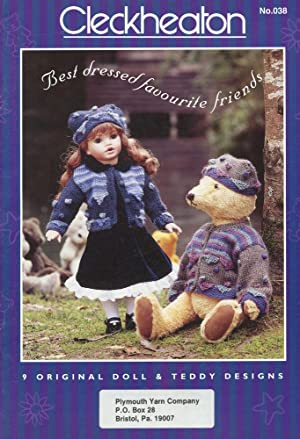 CLECKHEATON : BEST DRESSED COUNTRY FRIENDS : 9 Original Doll & Teddy Bear Designs (No 038): ...