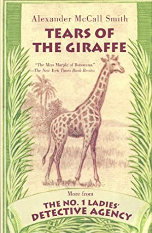 TEARS OF THE GIRAFFE : More from: Smith, Alexander McCall