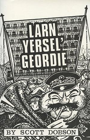 LARN YERSEL' GEORDIE: Dobson, Scott