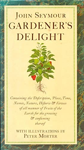 GARDENER'S DELIGHT : With Illustrations By Peter Morter