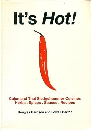 IT'S HOT! : Cajun and Thai Sledgehammer: Harrison, Douglas; Barton,