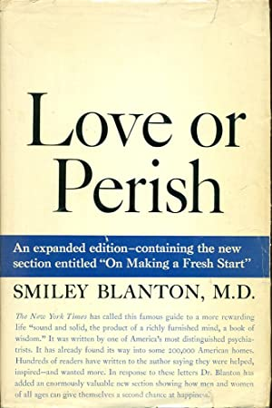 LOVE OR PERISH : 1957 Expanded Edition : With New Section