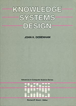 KNOWLEDGE SYSTEMS DESIGN (Prentice Hall Advances in Computer Science Series)