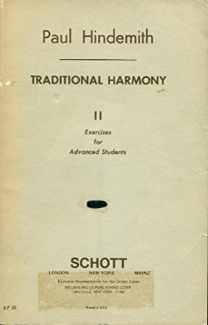 A CONCENTRATED COURSE IN TRADITIONAL HARMONY : BOOK II : Excercises for Advanced Students: ...