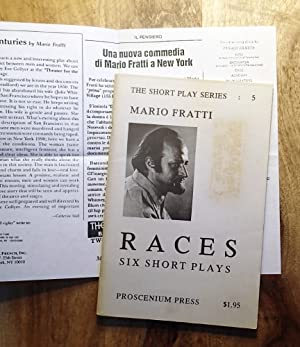 RACES : Six Short Plays (The Short Play Series, No. 5): Fratti, Mario
