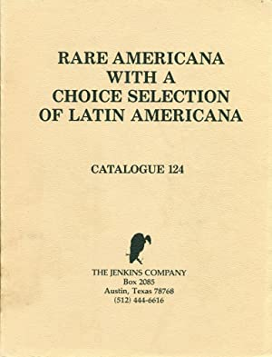 RARE AMERICANA : With a Choice Selection of Latin Americana : Cata;ogue 124