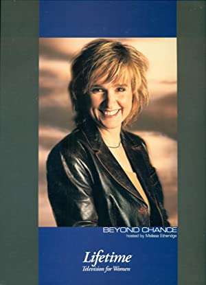 LIFETIME TELEVISION : BEYOND CHANCE : Hosted By Melissa Etheridge : Press Kit