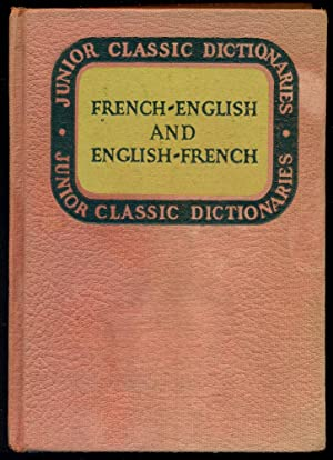 JUNIOR CLASSIC FRENCH DICTIONARY : French-English &: Wessely, J.E.
