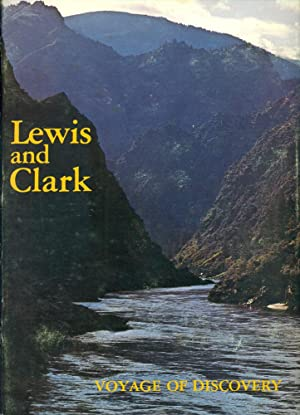 LEWIS AND CLARK : Voyage of Discovery