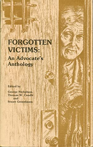 FORGOTTEN VICTIMS : An Advocate's Anthology