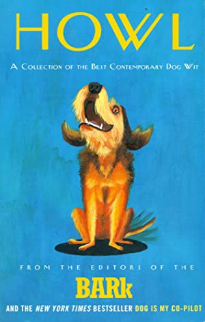 HOWL : A Collection of the Best Contemporary Dog Wit