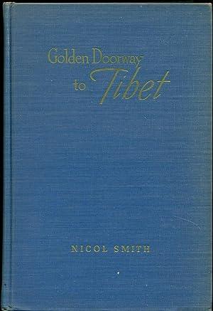 GOLDEN DOORWAYS TO TIBET: Smith, Nicol