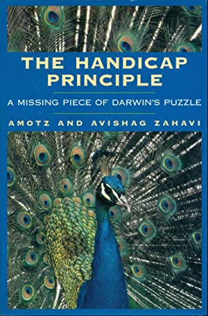 THE HANDICAP PRINCIPLE : A Missing Piece of Darwin's Puzzle
