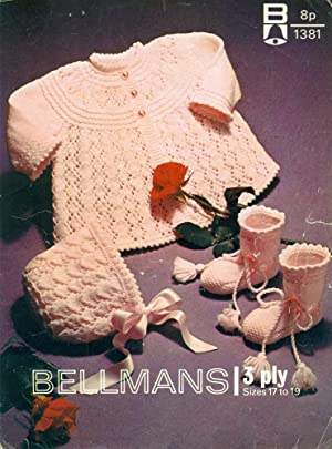 BELLMANS : 3PLY BABY KNITS : Matinee: Bellmans Knitting Patterns