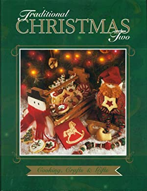 TRADITIONAL CHRISTMAS TWO : : Cooking, Crafts & Gifts