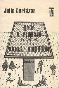 NADA A PEHUAJO: (un acto); & Adios, Robinson (Imaginacion y Realidad, 3) : Spanish Edition: ...