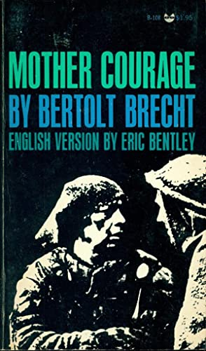 MOTHER COURAGE AND HER CHILDREN : A Chronicle of the Thirty Years' War (Black Cat B-108, Revised ...