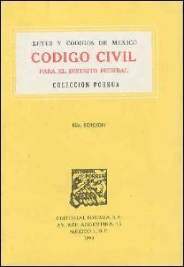 LEYES Y CODIGOS DE MEXICO : CODIGO CIVIL Para El Distrito Federal - Coleccion Porrua: Unstated