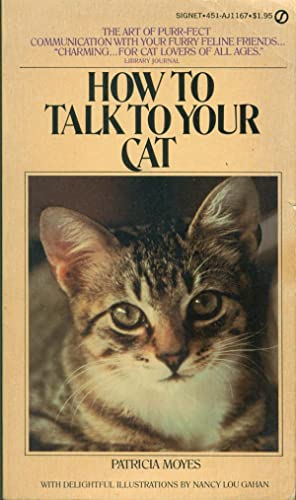 HOW TO TALK TO YOUR CAT (Signet AJ-1167)