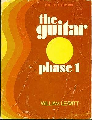 THE GUITAR : PHASE I : A: Leavitt, William G.