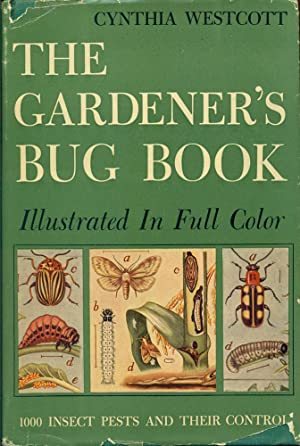 THE GQRDENER'S BIG BOOK : 1,000 Insect Pests and Their Control
