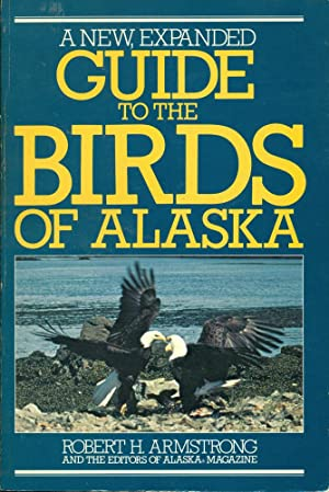 GUIDE TO THE BIRDS OF ALASKA : Revised Edition