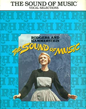 THE SOUND OF MUSIC : Vocal Selections : (Rodgers and Hammerstein)