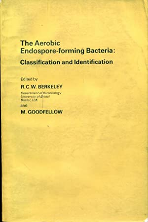 THE AEROBIC ENDOSPORE-FORMING BACTERIA : Classification and Identification (Special Publication N...