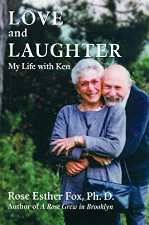 LOVE AND LAUGHTER: My Life with Ken