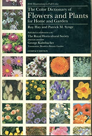 THE COLOR DICTIONARY OF FLOWERS AND PLANTS FOR HOME AND GARDEN: Compact Edition