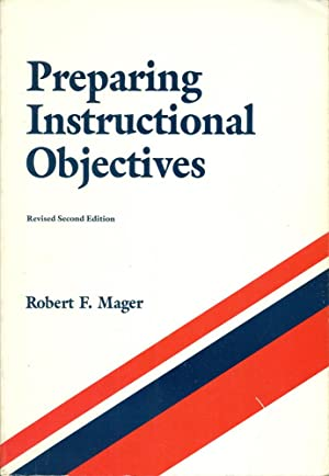 PREPARING INSTRUCTIONAL OBJECTIVES: Revised 2nd Edtion