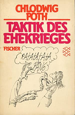 TAKTIK DES EHEKRIEGES [Tactics of Marriage Warfare]: (German Edition)