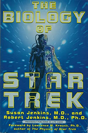 THE BIOLOGY OF STAR TREK (First Published as